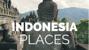 10 Best Places to Visit in Indonesia - Travel Video