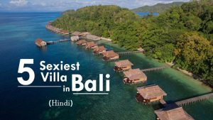 5 Sexiest VillasResorts for Your Next Trip to Bali