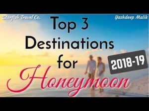 Best Honeymoon Destinations for Indian Citizens.