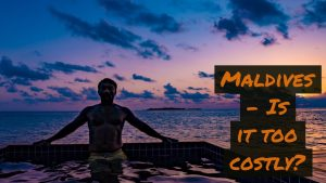 Maldives Resort - Staying in water villa | Cost and more info