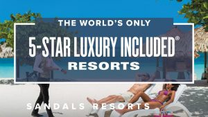 The World's Only 5-Star Luxury Included Resorts | Sandals Resorts