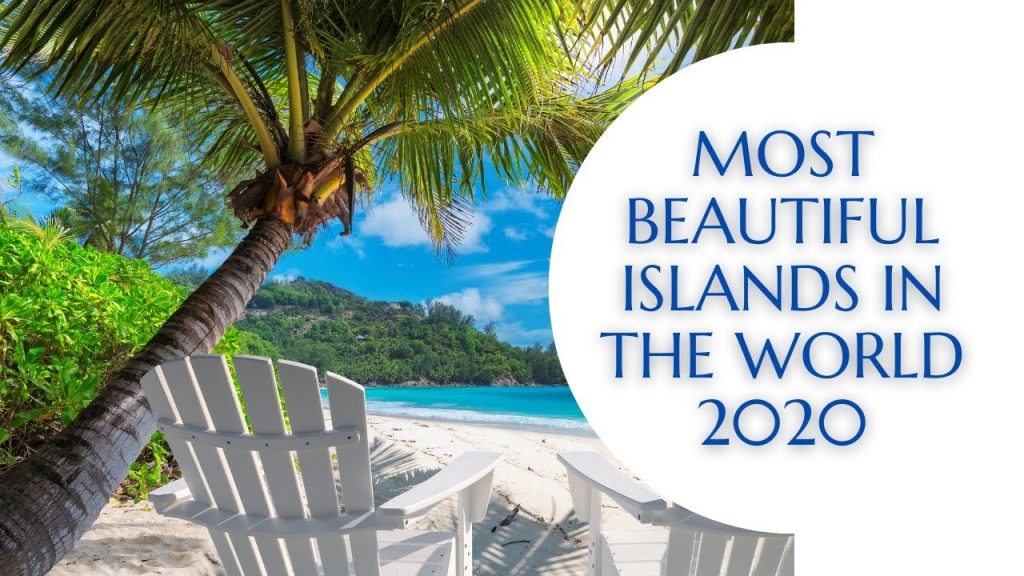 Top 10 MOST BEAUTIFUL ISLANDS In the World 2020   TRAVEL + LEISURE