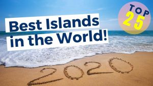 Top 25 Best Islands in the World for 2020 | Travel + Leisure World's Best Award