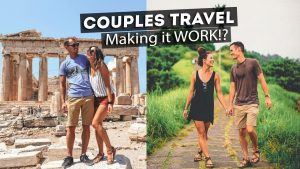 Couples Travel - ADVICE? TIPS & TRICKS? w/ Kara and Nate