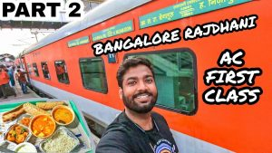 Indian Railways 1st AC Review | Bangalore Rajdhani Full Journey with Travelling Paaji | Part 2
