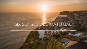 Luxury Resort Video Six Senses Resort and Spa Uluwatu Bali