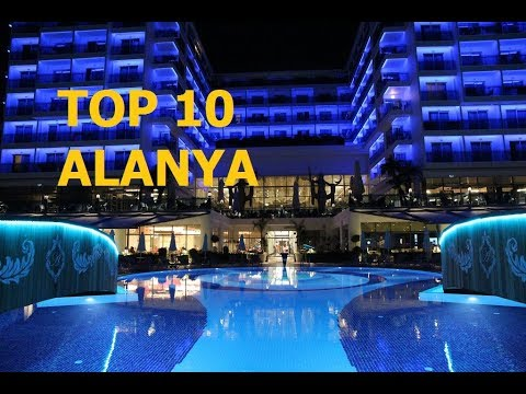 TOP 10 BEST 5 STAR HOTELS ALANYA AREA, TURKEY 2017.