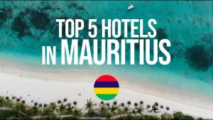 TOP 5 hotels in Mauritius !!!NEW!!!