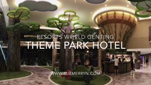 Theme Park Hotel | New Check-In Counter | Resorts World Genting