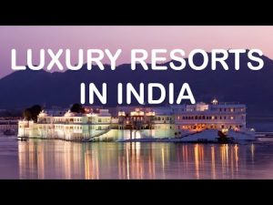 Top 10 Luxurious Resorts in India | Full info | Lets travel
