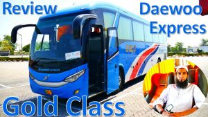Travel Log 6 : Review of Daewoo Gold Class | Business Class Bus Service