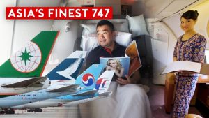 Which Airline Offer The Best B747 Flight Experience in Asia