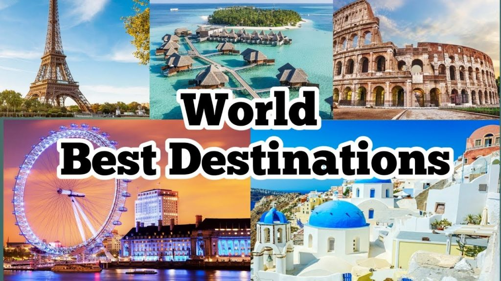 World's Most Visited Destinations 2020 | Best Tourist Attractions |Top Travel destinations of World