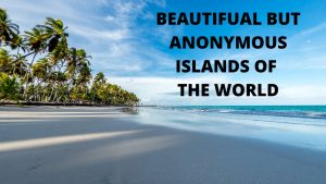 the most beautifual and anonymous island of the world,top amazing island in the world,easter island