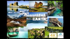 4K Video beautiful Earth travel the world Part 02