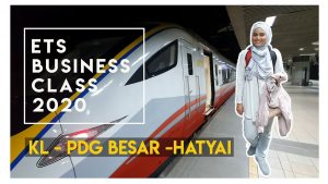 ETS BUSINESS CLASS FROM KL TO HATYAI FULL TRAVEL GUIDE
