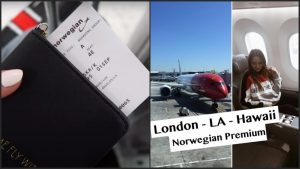 Flying NORWEGIAN PREMIUM CLASS from London to Los Angeles amp