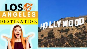 LOS ANGELES USA BEST DESTINATIONS ( VACATION TRIP & TRAVEL TIPS )