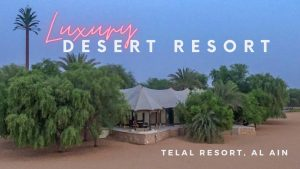 Luxurious Birthday Adventure in UAE Telal Resort Al Ain