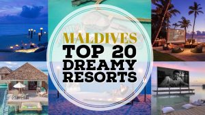 TOP 20 Resorts in Maldives (Luxurious & Incredible OverWater Villas in Maldives)