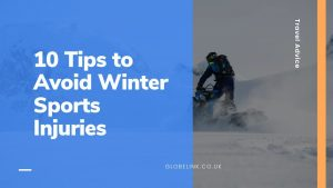 Travel Advice 10 Tips to Avoid Winter Sports Injuries